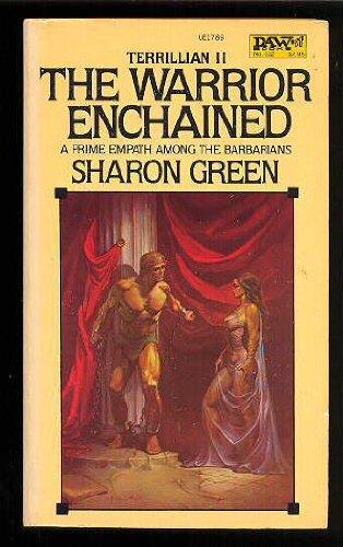 9780879977894: The Warrior Enchained (Terrillian, Book II)