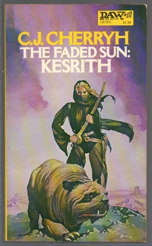 9780879978136: The Faded Sun: Kesrith (Alliance-Union Universe)