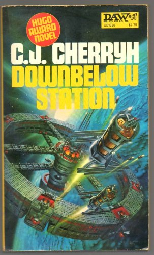 Downbelow Station (Alliance-Union Universe) (0879978287) by Cherryh, C. J.