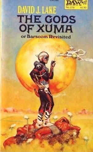 The Gods of Xuma: David J. Lake
