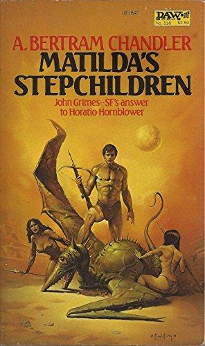 Matilda's Stepchildren: Chandler, A Bertram