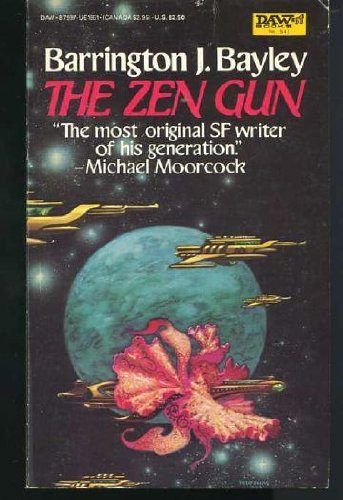 The Zen Gun: Bayley, Barrington J