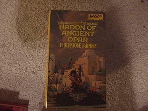 Hadon of Ancient Opar: Farmer, Philip Jose