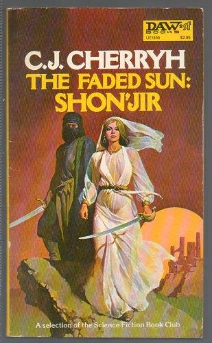 9780879978891: The Faded Sun: Shonjir (Alliance-Union Universe)
