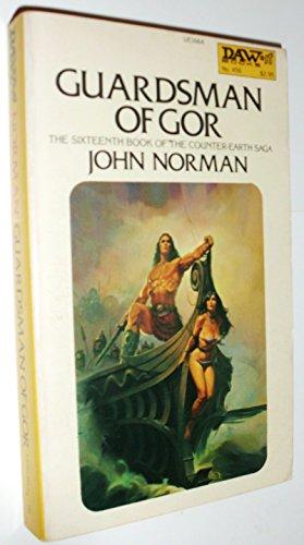 9780879978907: Norman John : Tarl Cabot Saga 16:Guardsman of Gor (Daw science fiction)