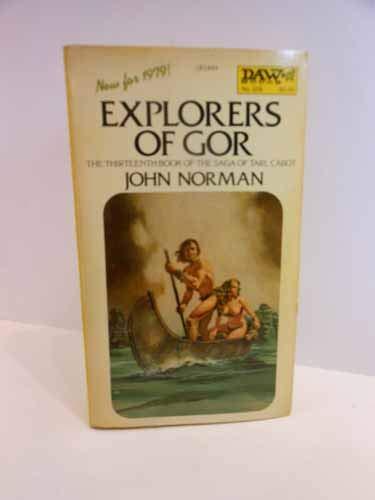 9780879979058: Explorers of Gor