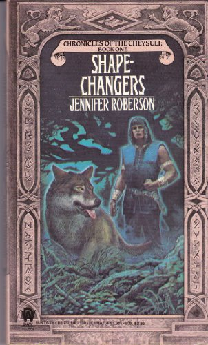 Shapechangers, Chronicles of the Cheysuli: Book One