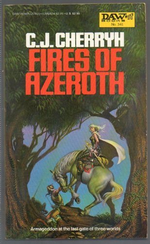 9780879979256: Title: Fires of Azeroth Morgaine Cycle