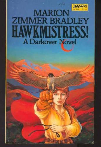 9780879979584: Hawkmistress! (A Darkover Novel)