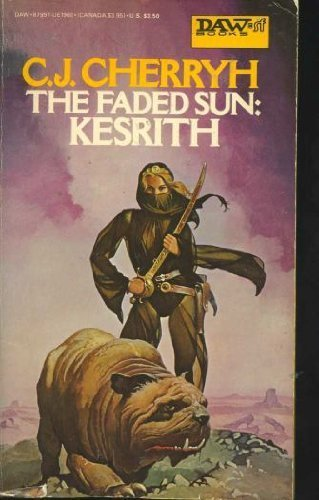 9780879979607: The Faded Sun: Kesrith (Alliance-Union Universe)