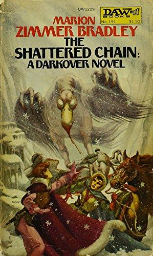 9780879979614: Bradley Marion Z. : Renunciates: the Shattered Chain (Daw science fiction)
