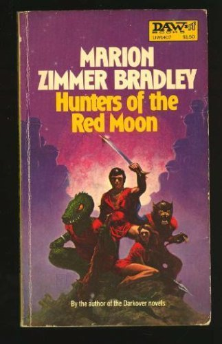 9780879979683: Hunters of the Red Moon (Daw science fiction)