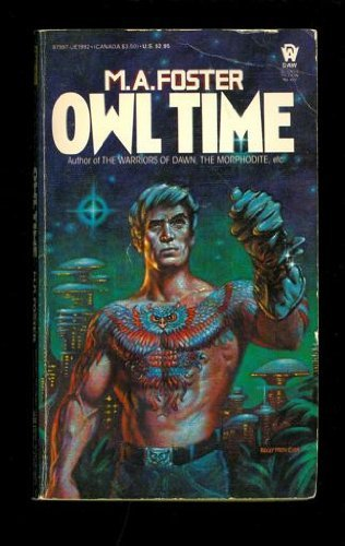 Owl Time: M. A. Foster