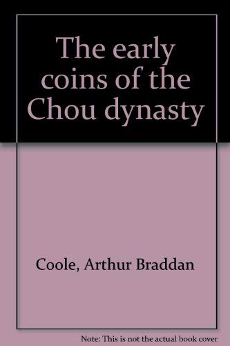 ISBN 9780880000109 product image for The early coins of the Chou dynasty | upcitemdb.com