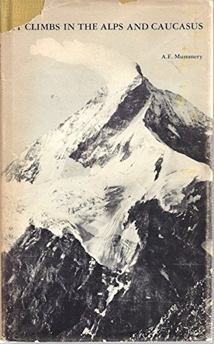 9780880000215: My Climbs in the Alps and Caucasus (Of men and mountains)