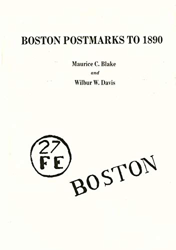 Boston Postmarks To 1890: Maurice C. Blake