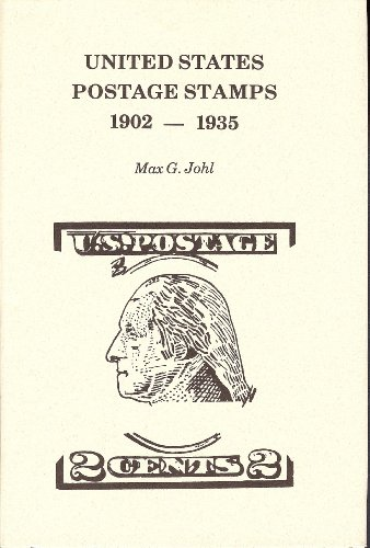 United States Postage Stamps, 1902-1935: Regular Issues, Parcel Post, Airmails: Johl, Max G.