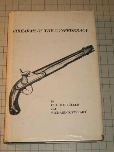 9780880001038: Firearms of the Confederacy