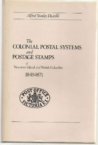 The colonial postal systems and postage stamps: Alfred Stanley Deaville