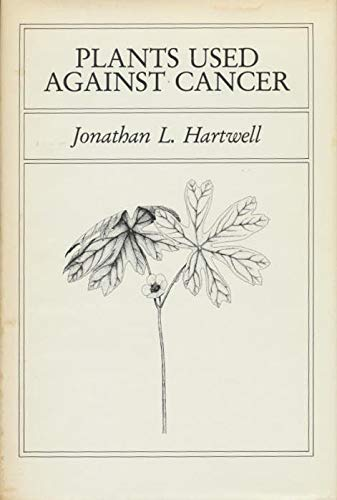 9780880001304: Plants Used Against Cancer: A Survey (Bioactive Plants, Vol 2)