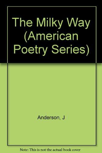9780880010061: The Milky Way: Poems 1967-1982 (American Poetry Series)
