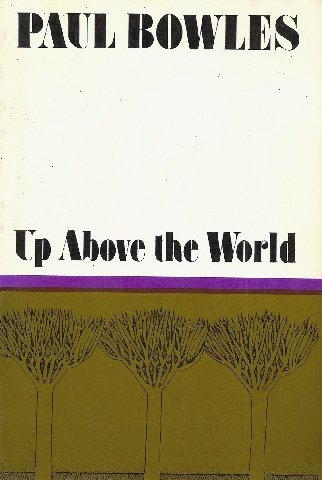 9780880010085: Up above the world
