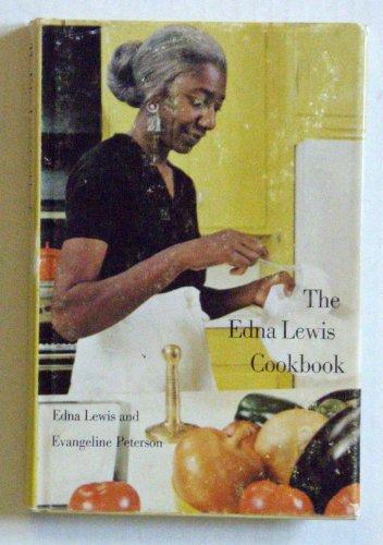 The Edna Lewis Cookbook: Edna Lewis & Evangeline Peterson