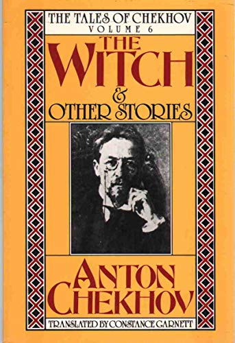 9780880010535: The Witch and Other Stories (Tales of Anton Chekhov, Vol 6)