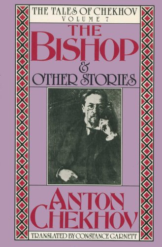 The Bishop and Other Stories (The Tales of Chekhov)
