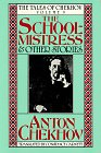 9780880010566: The Schoolmistress and Other Stories (Tales of Chekhov)