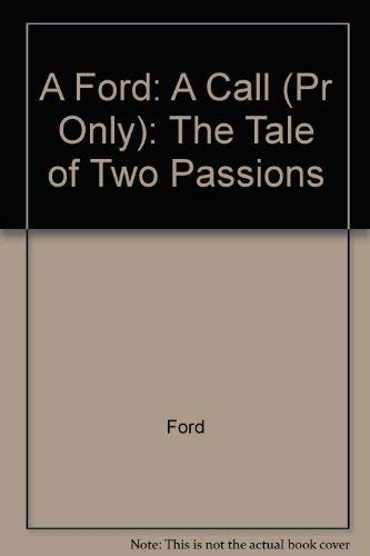 9780880010726: A Call: The Tale of Two Passions (Neglected books of the twentieth century)