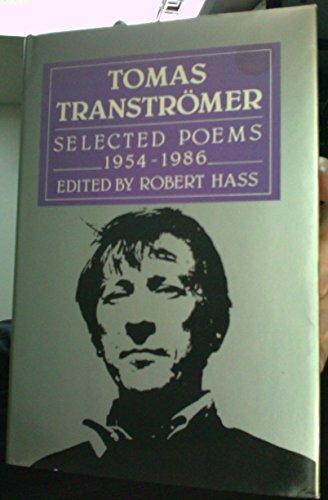 9780880011051: Tomas Transtromer: Selected Poems, 1954 - 1986