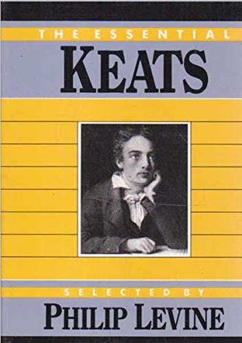 The Essential Keats (Essential Poets): Keats, John