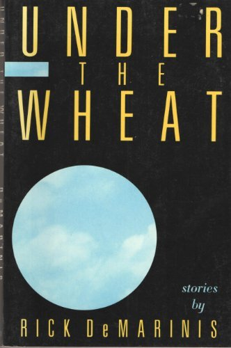 Under the Wheat (SIGNED): DeMarinis, Rick