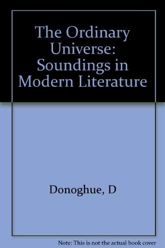 9780880011518: The Ordinary Universe: Soundings in Modern Literature