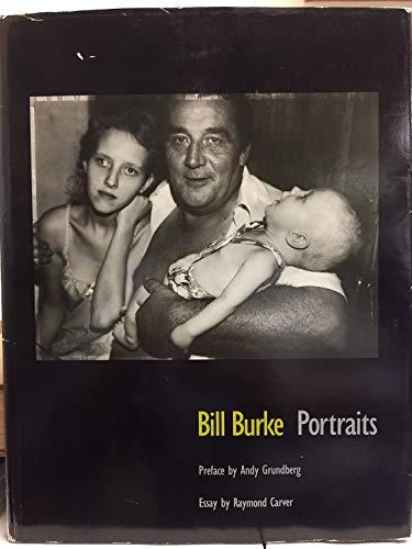 Bill Burke: Portraits: Bill Burke