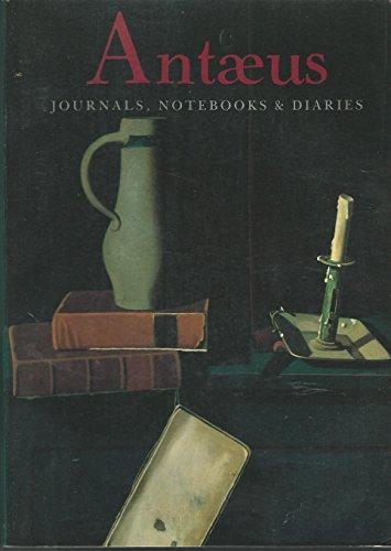 Antaeus: Journals, Notebooks & Diaries (No 61): Daniel (editor) Halpern