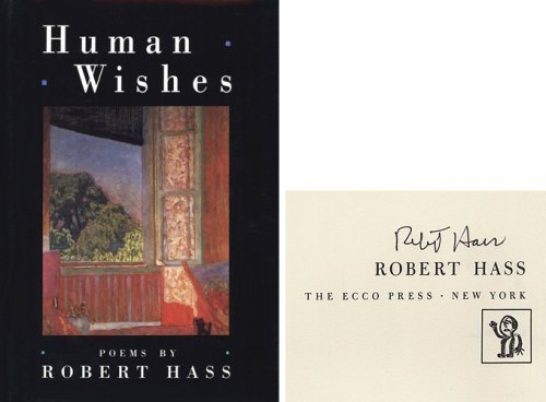 9780880012119: Human Wishes: Poems by Robert Hass