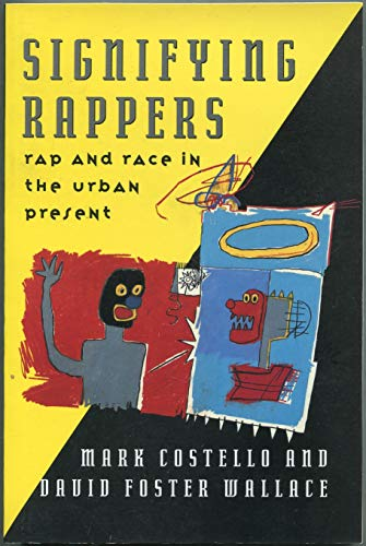 9780880012553: Costello: Signifying Rappers (Pr Only): Rap and Race in the Urban Present