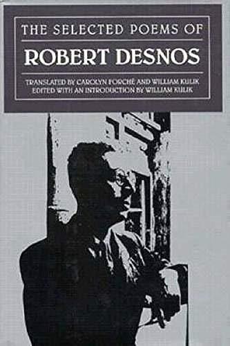 The Selected Poems of Robert Desnos (Modern: Desnos, Robert; Translated