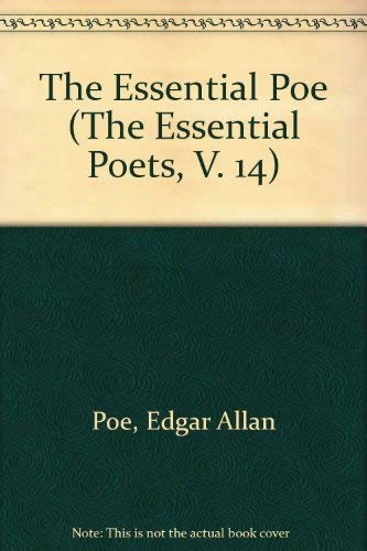 The Essential Poe (The Essential Poets Vol. 14)