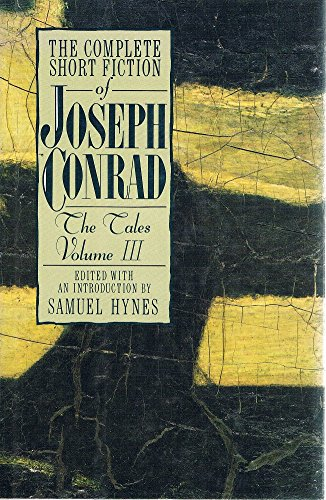 9780880012874: 3: The Complete Short Fiction of Joseph Conrad: The Tales, Volume III