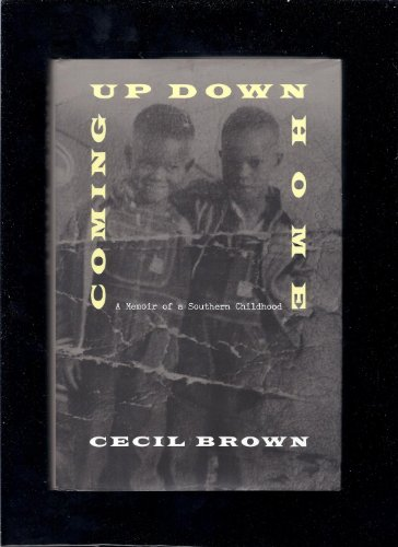 Coming up down Home : Memoir of a Sharecropper's Son