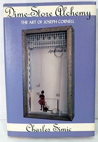 9780880013031: Dime-Store Alchemy: The Art of Joseph Cornell