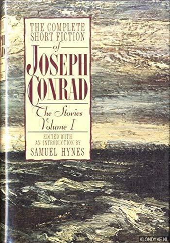 The Complete Short Fiction of Joseph Conrad: Joseph Conrad