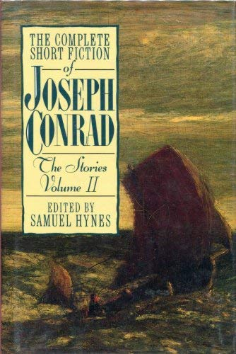 2: The Complete Short Fiction of Joseph Conrad: The Stories, Volume II