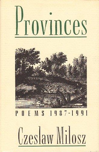 Province: Poems 1987-1991: Milosz, Czeslaw