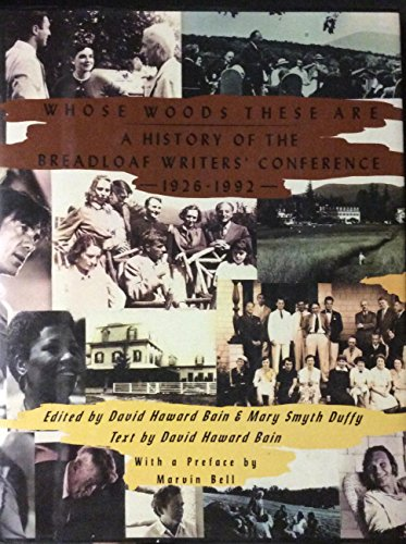 9780880013239: Whose Woods These Are: A History of the Bread Loaf Writers' Conference, 1926-1992