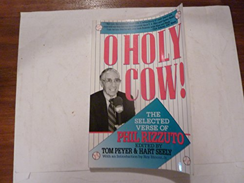 9780880013253: O Holy Cow!: The Selected Verse of Phil Rizzuto