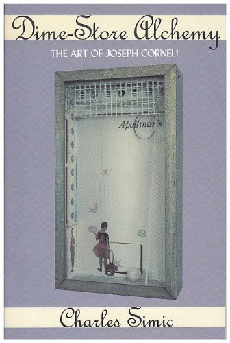 9780880013482: Dime Store Alchemy: The Art of Joseph Cornell
